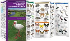 Golf Course Wildlife: Southern Florida (Pocket Naturalist® Guide)