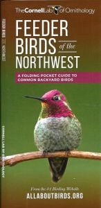 Feeder Birds of the Northwest (All About Birds Pocket Guide®)