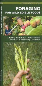 Foraging for Wild Edible Foods (Pocket Naturalist® Guide)