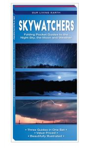 Skywatchers: Folding Pocket Guides to the Night Sky, the Moon & Weather (Our Living Earth® Series)
