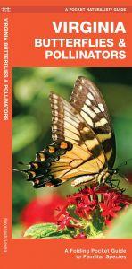Virginia Butterflies & Pollinators (Pocket Naturalist® Guide)