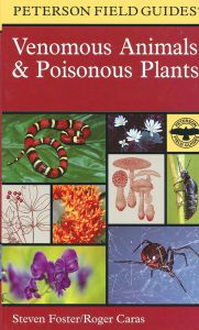 Venomous Animals and Poisonous Plants (Peterson Field Guide®)