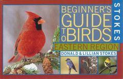 Birds, Eastern Edition (Stokes Beginner'S Guide)