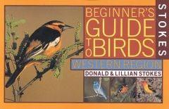 Birds, Western Edition (Stokes Beginner'S Guide)