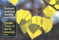 Familiar Trees of North America: East (National Audubon Society® Pocket Guide)