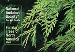 Familiar Trees of North America: West (National Audubon Society® Pocket Guide)