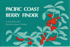 Pacific Coast Berries (Nature Finder Guide®)