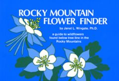 Rocky Mountain Flowers (Nature Finder Guide®)