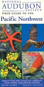 Pacific Northwest (National Audubon Society® Regional Field Guide)