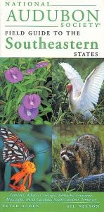 Southeastern States (National Audubon Society® Regional Field Guide)