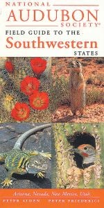 Southwestern States (National Audubon Society® Regional Field Guide)