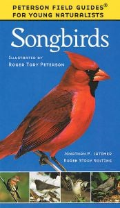 Songbirds (Peterson Field Guide for Young Naturalists®)