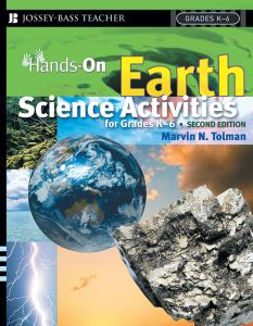 Hands-On Earth Science Activities for Grades K-6 (2nd Edition)