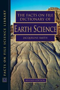 Facts On File Dictionary Of Earth Science