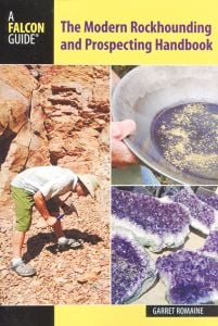Modern Rockhounding and Prospecting Handbook (The)