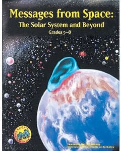 Messages From Space: The Solar System and Beyond (GEMS)