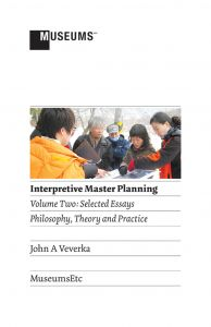 Interpretive Master Planning, Volume Two: Selected Essays, Philosophy, Theory and Practice