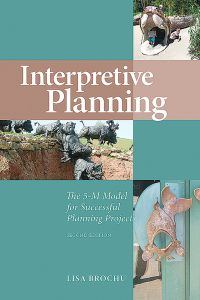 Interpretive Planning: The 5-M Model for Successful Planning Projects (2nd Edition)