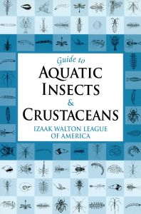 Guide to Aquatic Insects and Crustaceans