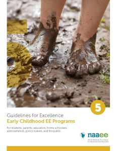 Early Childhood Environmental Education Programs - Guidelines for Excellence Series