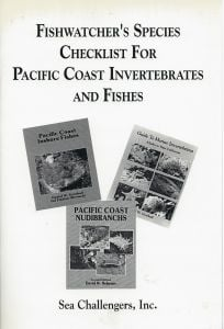Fishwatcher's Species Checklist for Pacific Coast Invertebrates and Fishes