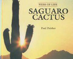 Webs of Life: Saguaro Cactus