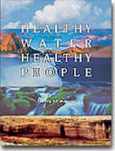 Healthy Water, Healthy People (Testing Kit Manual)