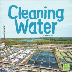 Cleaning Water (Water in our World Series)