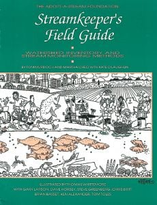 Streamkeeper'S Field Guide: Watershed Inventory And Stream Monitoring Methods