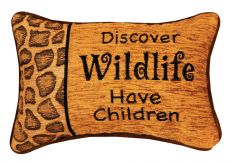 Discover Wildlife, Have Children Pillow
