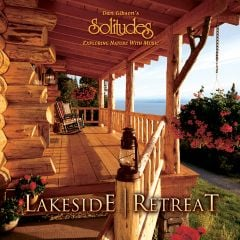 Lakeside Retreat (Solitudes® CD)