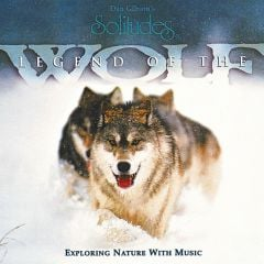 Legends of the Wolf (Solitudes® CD)