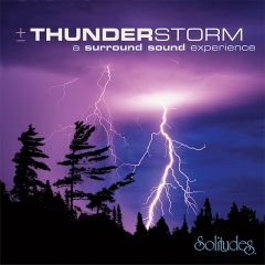 Thunderstorms (Solitudes® CD)