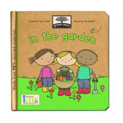 In the Garden (Green Start® Board Book)