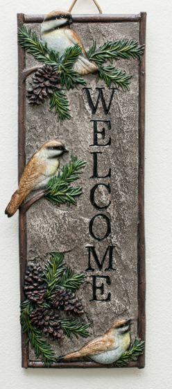 Chickadee Welcome Sign.