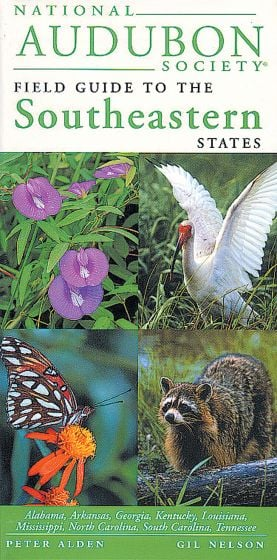 Southeastern States (National Audubon Society Regional Field Guide)
