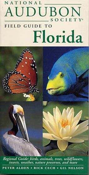 Florida (National Audubon Society Regional Field Guide).