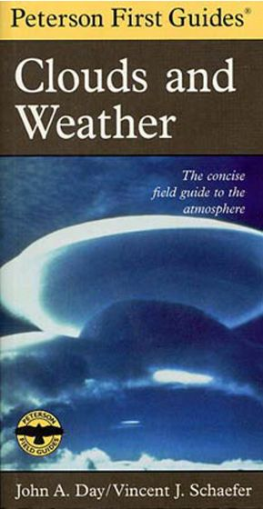 Clouds And Weather (Peterson First Guide)