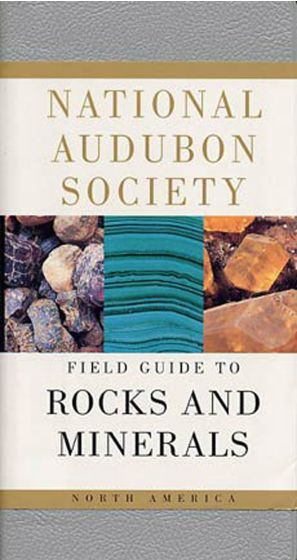 Rocks And Minerals (National Audubon Society Field Guide)