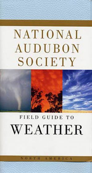 North American Weather (National Audubon Society Field Guide)
