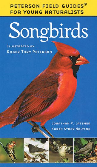 Songbirds (Peterson Field Guide For Young Naturalists)