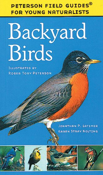 Backyard Birds (Peterson Field Guide For Young Naturalists)