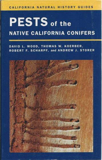 Pests Of The California Native Conifers (California Natural History Guide)