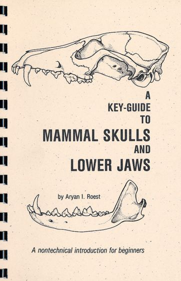 Key-Guide To Mammal Skulls And Lower Jaws (A)