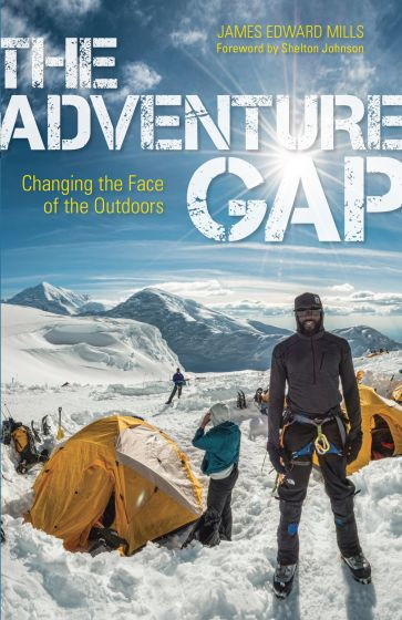 Adventure Gap (The): Changing the Face of the Outdoors