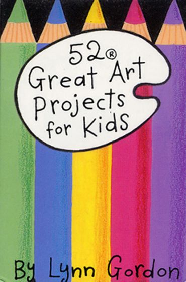 52 Great Art Projects For Kids Card Deck