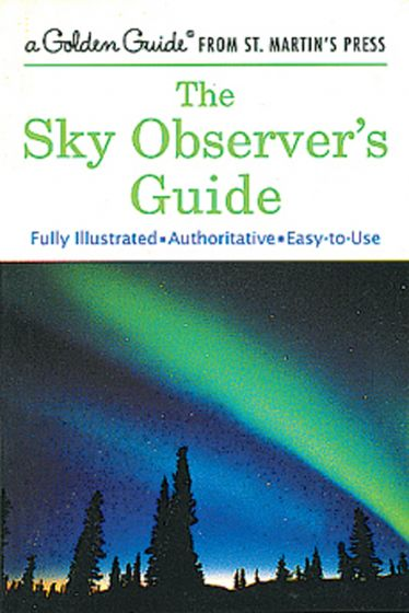 Sky Observer'S Guide (Golden Guide)