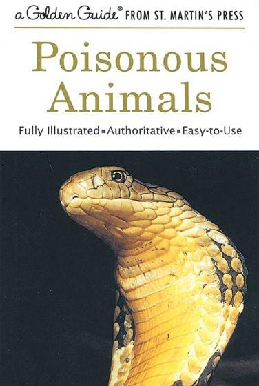 Poisonous Animals (Golden Guide)