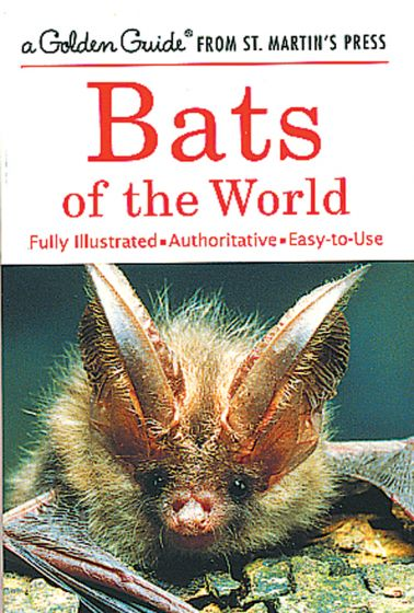 Bats Of The World (Golden Guide)