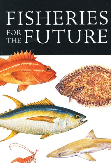 Fisheries For The Future (Environmental Issues Forums)